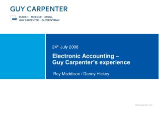 Electronic Accounting    Guy Carpenter s experience