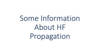 Some Information About HF Propagation