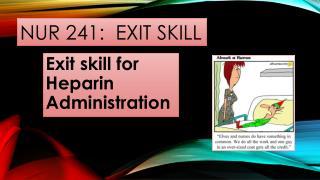 NUR 241:  Exit skill