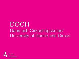 Sveriges konstnärliga högskola  för dans och cirkus