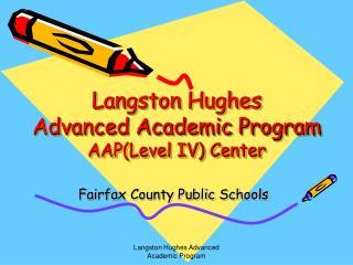 Langston Hughes  Advanced Academic Program AAP(Level IV) Center