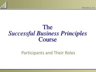 The Successful Business Principles Course