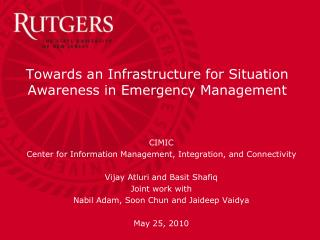 Towards an Infrastructure for Situation Awareness in Emergency Management