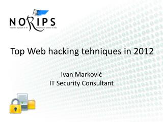 Top Web hacking  tehniques  in 2012
