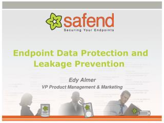 Endpoint Data Protection and Leakage Prevention