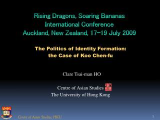 Rising Dragons, Soaring Bananas  International Conference Auckland, New Zealand, 17-19 July 2009