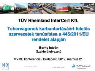T�V  Rheinland InterCert  Kft.