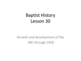 Baptist History Lesson 30