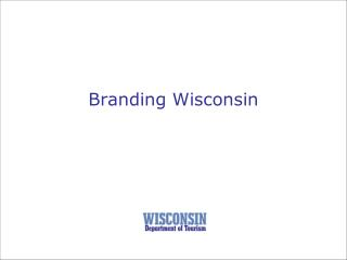 Branding Wisconsin