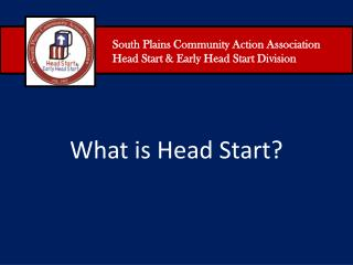 South Plains Community Action Association Head Start & Early Head Start Division