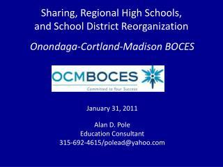 Sharing, Regional High Schools,  and School District Reorganization