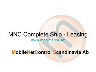 MNC Complete Ship - Leasing mnc-marine.ax