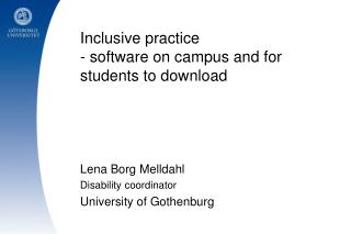 Inclusive practice -  software on campus and for students to  download