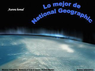 Lo mejor de  National Geographic
