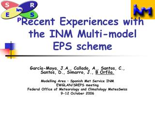 Recent Experiences with the INM Multi-model EPS scheme