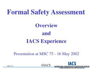 Formal Safety Assessment