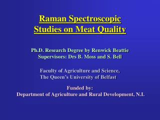 Raman Spectroscopic Studies on Meat Quality