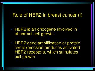 Role of HER2 in breast cancer (I)
