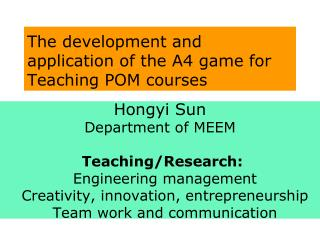 The development and application of  the  A4 game for Teaching POM courses