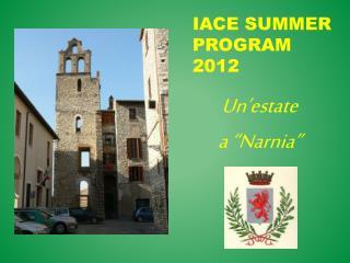 IACE Summer Program 2012