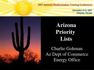 Arizona Priority  Lists