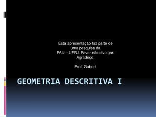 GEOMETRIA DESCRITIVA I