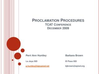 Proclamation Procedures TCAT Conference December 2009