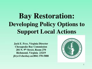 Bay Restoration: Developing Policy Options to Support Local Actions