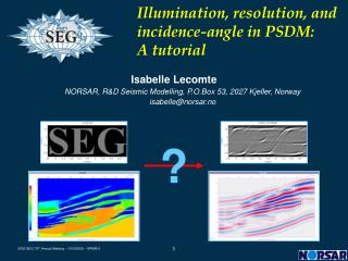 Illumination, resolution, and incidence-angle in PSDM: A tutorial