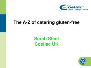 The A-Z of catering gluten-free  Sarah Sleet Coeliac UK