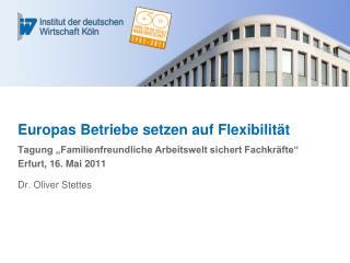Europas Betriebe setzen auf Flexibilität