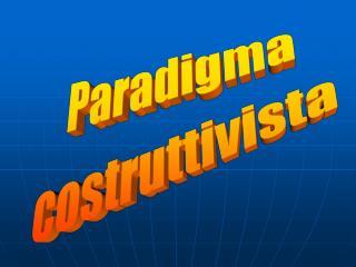 Paradigma costruttivista