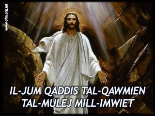 IL-JUM QADDIS TAL-QAWMIEN TAL-MULEJ MILL-IMWIET