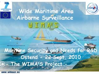 Wide Maritime Area Airborne Surveillance
