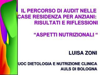 LUISA ZONI UOC DIETOLOGIA E NUTRIZIONE CLINICA AULS DI BOLOGNA