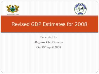 Revised GDP Estimates for 2008