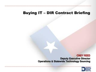 Buying IT – DIR Contract Briefing