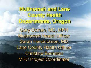 Multnomah and Lane County Health Departments, Oregon