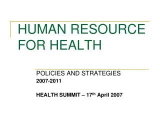 HUMAN RESOURCE FOR HEALTH
