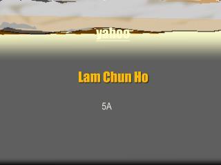 Lam Chun Ho