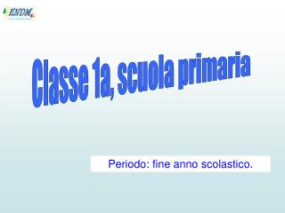 Classe 1a, scuola primaria