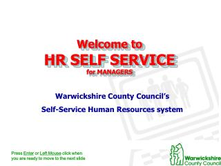 Welcome to HR SELF SERVICE for MANAGERS