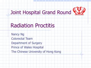 Joint Hospital Grand Round Radiation Proctitis