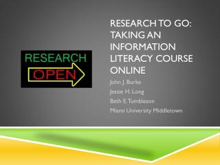 Research to Go:  Taking an Information Literacy Course Online
