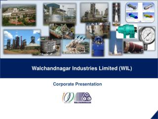 Walchandnagar Industries Limited (WIL)