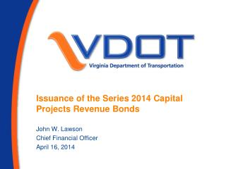 Issuance of the Series 2014 Capital Projects Revenue Bonds