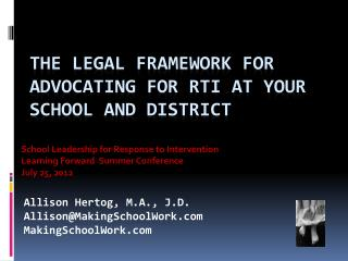 The Legal Framework for Advocating for  RtI  at Your School and District