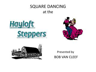 SQUARE DANCING at the