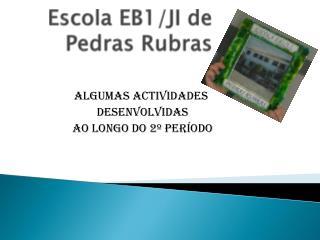 Escola EB1/JI de Pedras Rubras