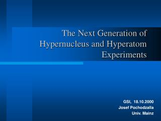 The Next Generation of Hypernucleus and Hyperatom Experiments